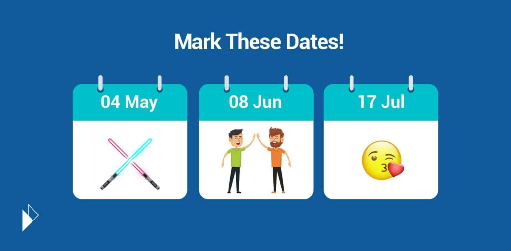 dates to engage your customers