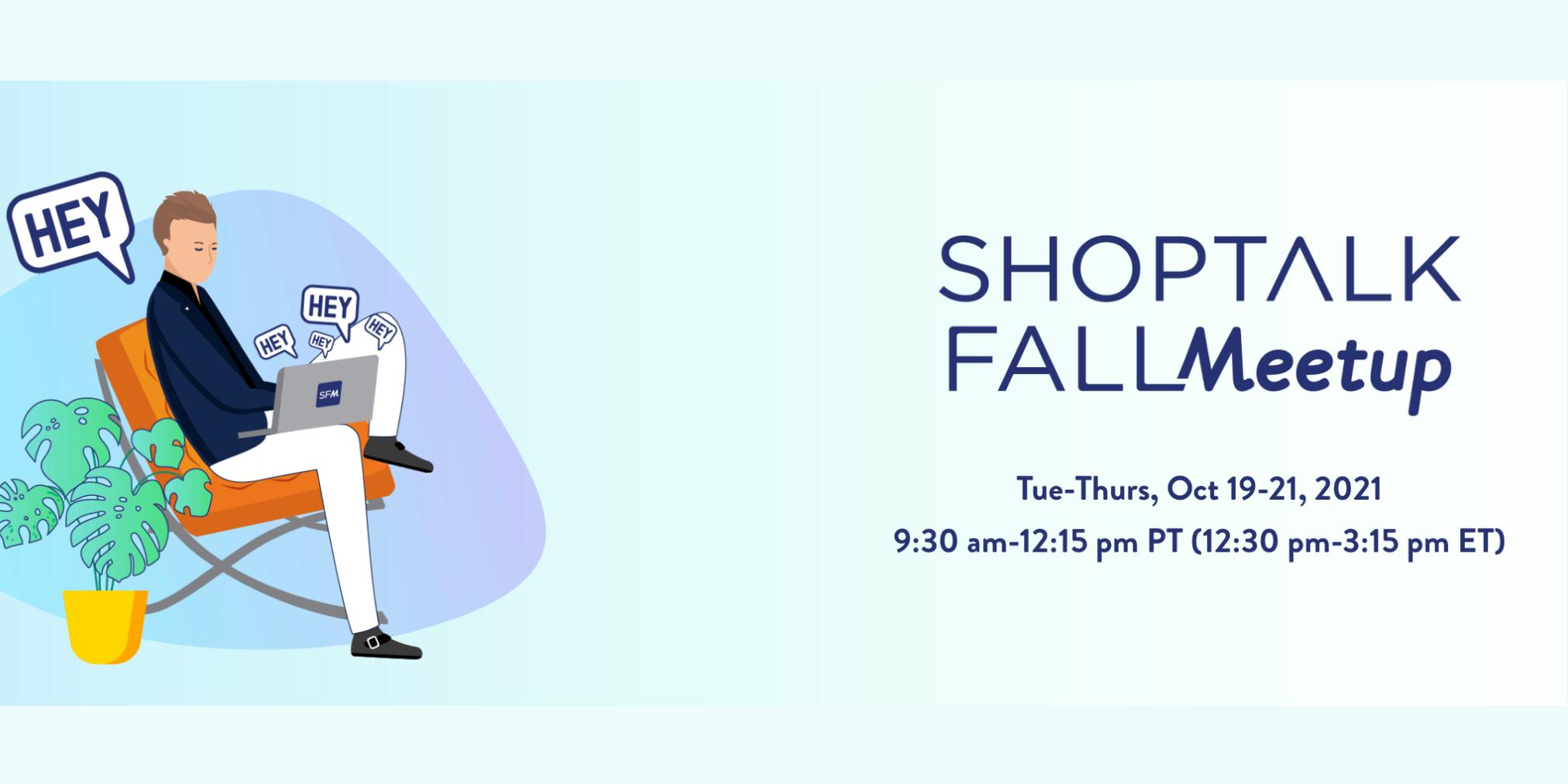 Shoptalk-Fall-Meetup