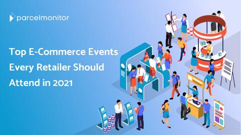 Top E-Commerce Events 2021