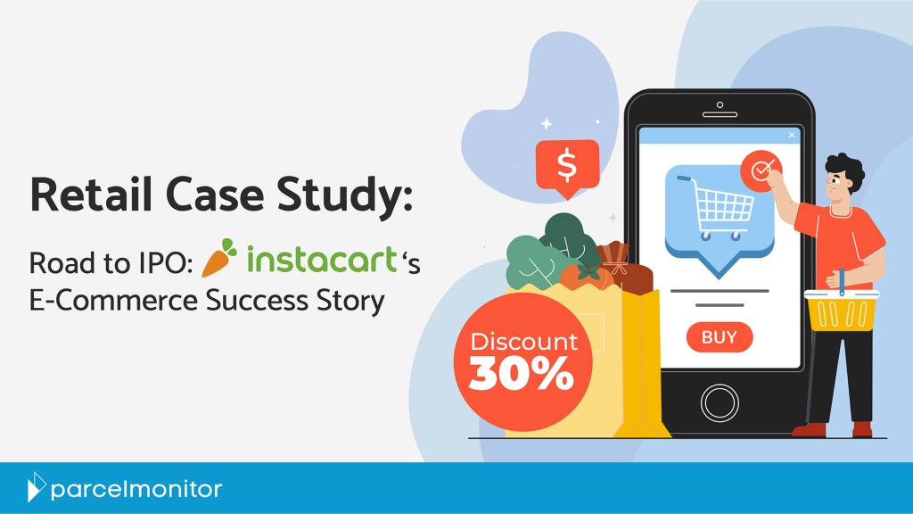 Road to IPO: Instacart's E-Commerce Success Story