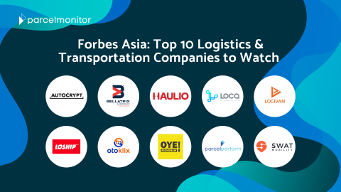 Forbes Asia Top 10 Logistics & Transportation Companies to Watch - Parcel Monitor